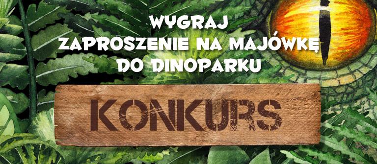 Dinopark majówka konkurs